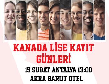 Antalya - Kanada Lise Kayıt Günleri